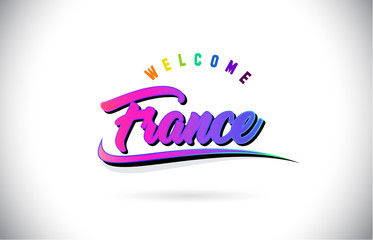 France Welcome To Word Text with Creative Purple Pink Handwritten Font and Swoosh Shape Design Vector.