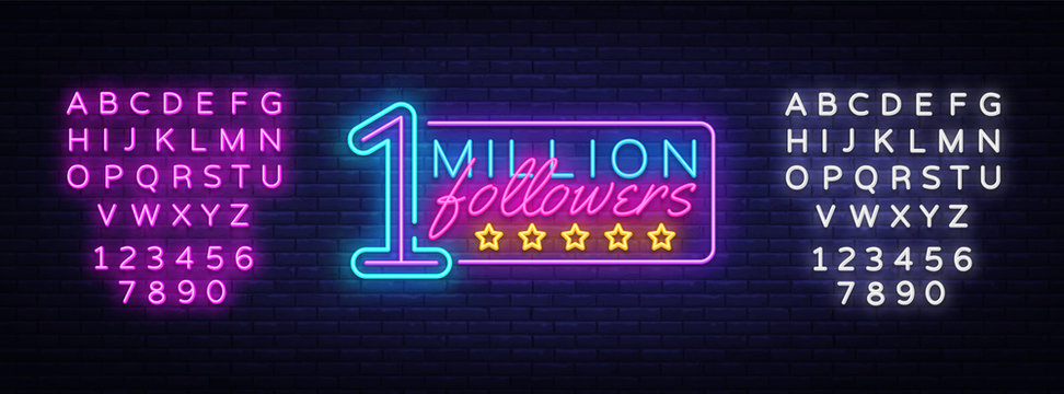 Million Followers neon text vector design template. One Million Subscribers light banner design element colorful modern design trend, night bright advertising. Vector. Editing text neon sign