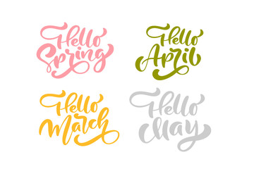 Set of six hello Spring April, March, May Pastel Calligraphy lettering phrases. Vector Hand Drawn Isolated text. Sketch doodle design for greeting card, scrapbook, print