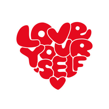 Cute Love Yourself hand drawn lettering trendy affirmation phrase in 80s style