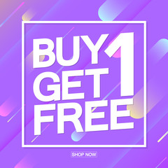Buy 1 Get 1 Free, Sale poster design template, half price, vector illustration