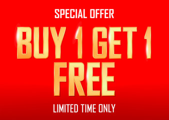 Buy 1 Get 1 Free, Sale poster design template, special offer, half price, vector illustration