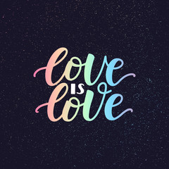 Love is love phrase lettering poster with LGBT rainbow. Gay lettering on starry sky textured background. Typography illustration gay pride concept. Vector EPS 10
