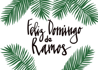 Feliz Domingo de Ramos - Happy Palm Sunday - celebration card with handwritten lettering and palm leaf. Hand drawn vector in mimal style.