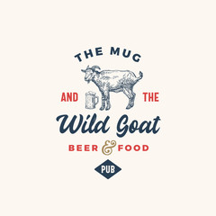 The Mug and Goat Pub or Bar Abstract Vector Sign, Symbol or Logo Template. Hand Drawn Beer Mug and Goat Sillhouette with Retro Typography. Vintage Emblem.