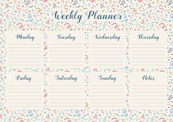 Weekly planner template with daily plans and notes on background with confetti. Vector