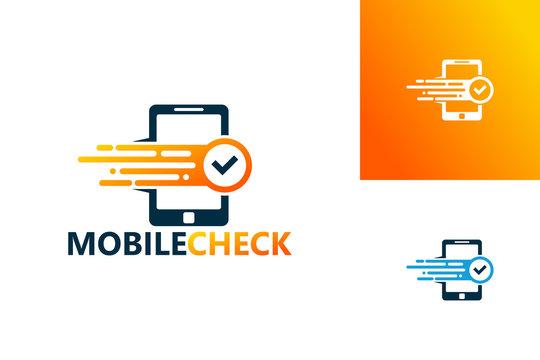 Mobile Check Logo Template Design Vector, Emblem, Design Concept, Creative Symbol, Icon