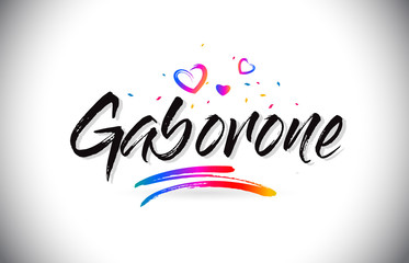 Gaborone Welcome To Word Text with Love Hearts and Creative Handwritten Font Design Vector.