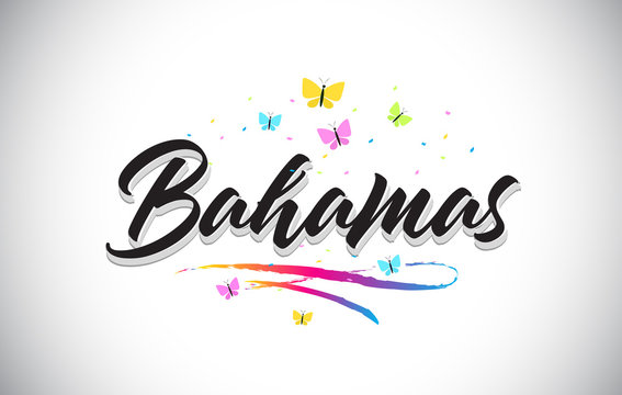 Bahamas Handwritten Vector Word Text with Butterflies and Colorful Swoosh.