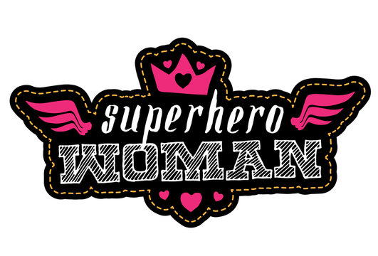 Superhero Woman. Print for t-shirt with lettering. Patch.