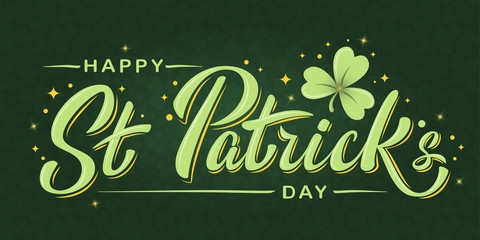 Happy St. Patrick's Day lettering poster with shamrock and stars on dark green clover background. For greeting cart, poster, banner, flyer, web pages, social media. Isolated vector illustration