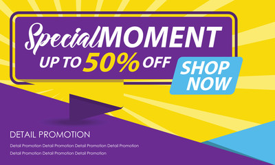 Special Moment Sale Banner Template. Discount Up to 50%. Vector Template Poster Sale Promotion.