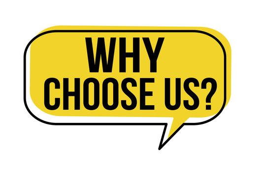 Why choose us speech bubble