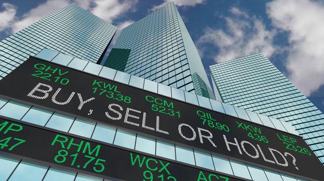 Buy Sell or Hold Stock Ticker Buildings 3d Illustration