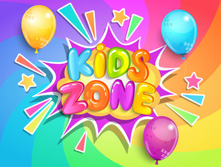 Kids zone banner with balloons on rainbow spiral background in cartoon style.Place for fun and play,kids game room for birthday party.Poster for children's playroom decoration.Vector illustration.
