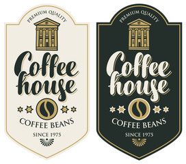 Vector set of coffee labels. Coffee labels with coffee bean in figured frame in retro style with inscription Coffee house.