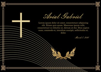 Funeral announcement in luxurious design. Filigree golden embossed patterned borders. Luxurious obituary with golden crucifix and lawrence branches on black background. Vector template