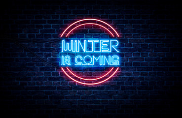 A neon sign in blue and red light on a brick wall background that reads: WINTER IS COMING