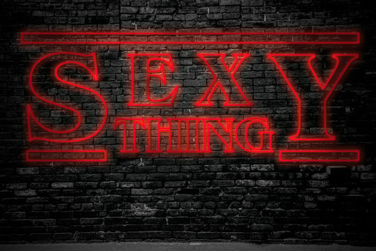 Neon Leuchtreklamen Sexy Thing lettering poster