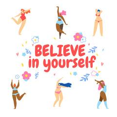 Women Dancing Around of Motto Believe in Yourself