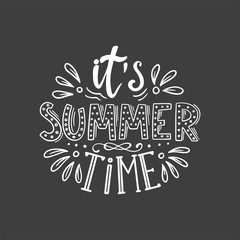 "Lettering with phrase ""It'a summer time """