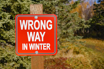Wrong Way in Winter Sign