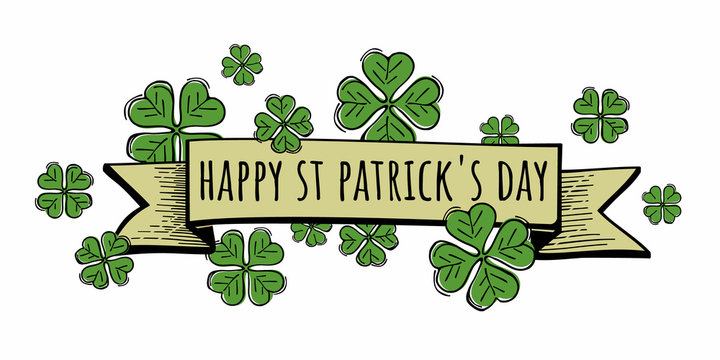 Happy St. Patrick's day text on ribbon. Quatrefoil clovers vector illustration. Sketches Irish festival celebration.