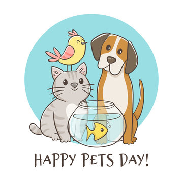 Hand drawn pet day card. Cute animals with quote. Bird, cat, dog, fish. Domestic animals.