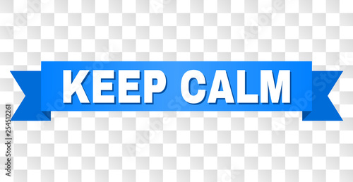 Keep Calm Text On A Ribbon Designed With White Title And