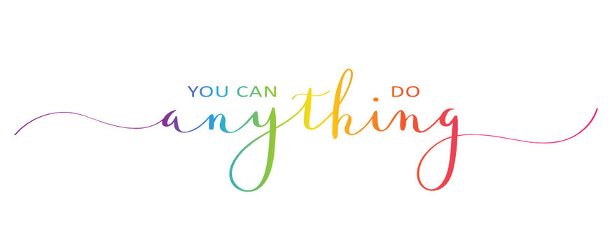 YOU CAN DO ANYTHING brush calligraphy banner