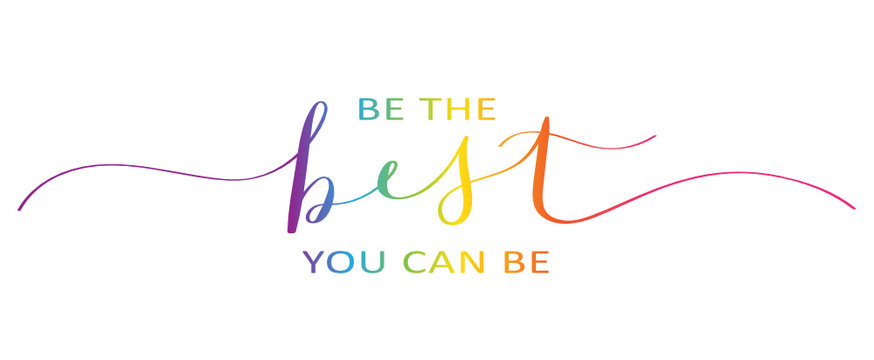 BE THE BEST YOU CAN BE brush calligraphy banner