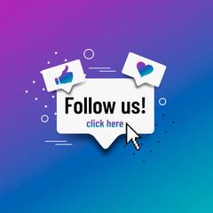 Follow us. Social media