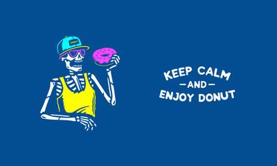 KEEP CALM AND ENJOY DONUT SKELETON BLUE BACKGROUND