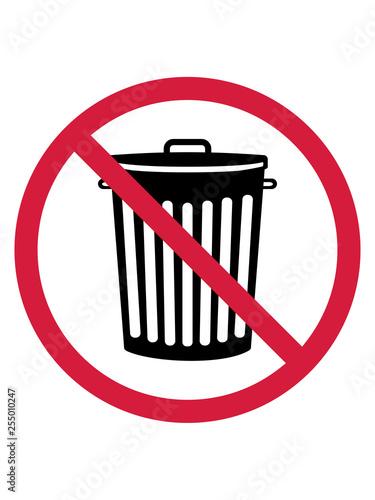 Verboten Schild Zone Keine Tonne Mülltonne Mülleimer Müll Wegwerfen