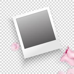 Instant photo frame with pink roses, petals on transparent background. Vector template for your trendy photo or image