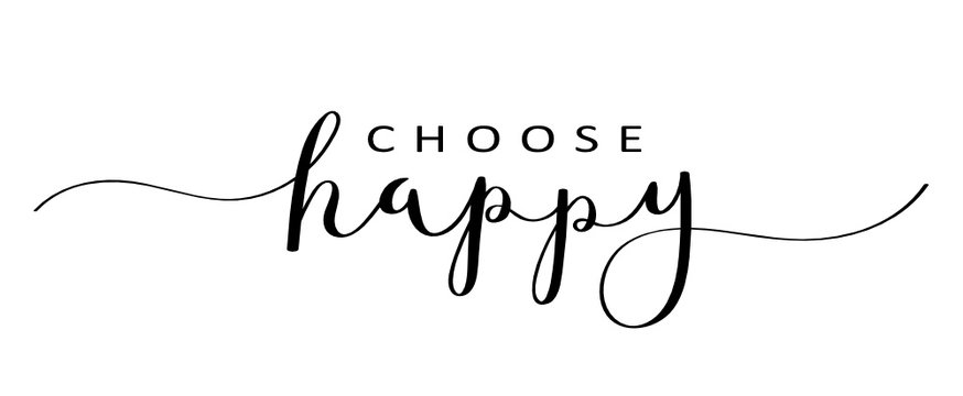 CHOOSE HAPPY brush calligraphy banner