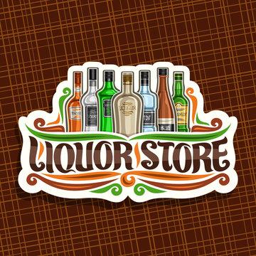 Vector logo for Liquor Store, white decorative sign board for department in hypermarket with 7 variety bottles of hard alcohol or distilled drinks, original brush lettering for words liquor store.