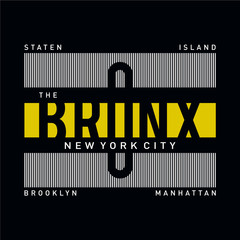 the bronx typography design for t shirt, vector artistic illustration graphic style - Vector