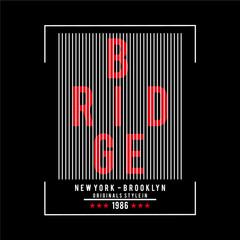 Vector illustration on the theme in New York City, Brooklyn. Typography, t-shirt graphics, poster, print, banner, flyer, postcard - Vector