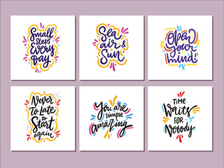 Lettering Motivation quotes vector set. Sweet cute inspiration typography.