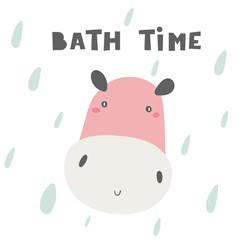 Bath time card, postcard, poster with hippopotamus, rain drop, lettering quote.