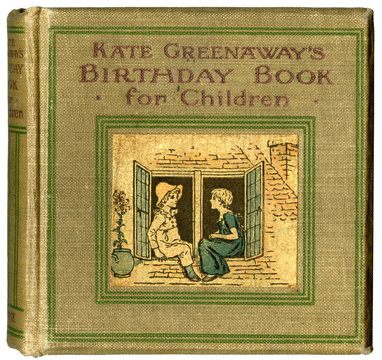 Cover Design, Kate Greenaways Birthday Book for Children