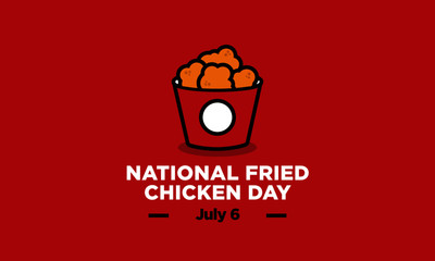 National Fried Chicken Day 6 July Poster Design