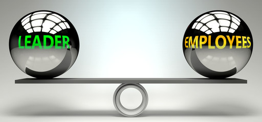 Leader and employees balance, harmony and relation pictured as two equal balls with  text words showing abstract idea and symmetry between two symbols and real life concepts, 3d illustration