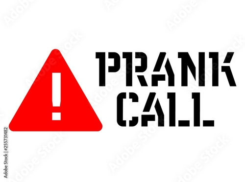 Prank call attention sign