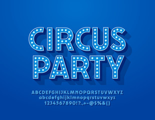 Vector blue poster Circus Party with electric Font. Glowing Light bulb Alphabet Letters for Entertainment Marketing