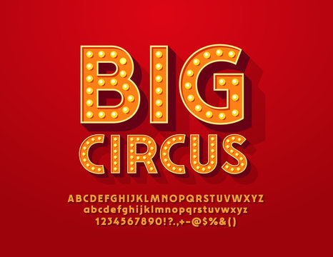 Vector bright banner Big Show with Vintage Font. Lamp Illuminated Alphabet Letters, Numbers and Symbols.