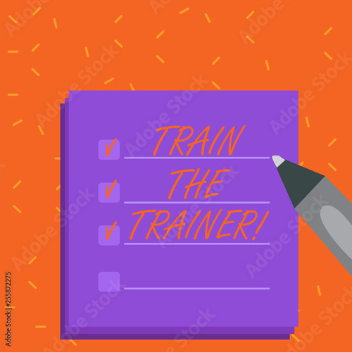 Word writing text Train The Trainer  Business photo showcasing