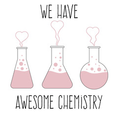 """We have awesome chemistry"", love quote"