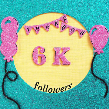 Thanks 6000 followers with balloons and flags. Concept thanks to friends on social networks..